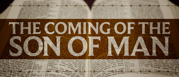 The Coming of the Son of Man — The Unfolding of Biblical