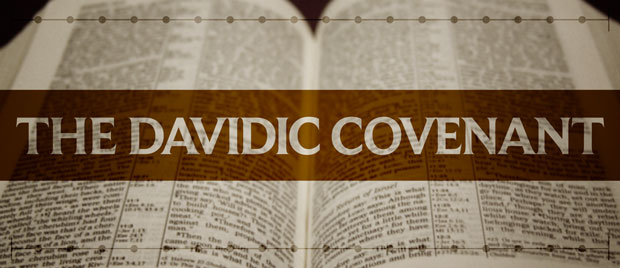 The Davidic Covenant — The Unfolding of Biblical Eschatology