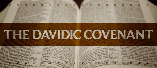 The Davidic Covenant — The Unfolding of Biblical Eschatology