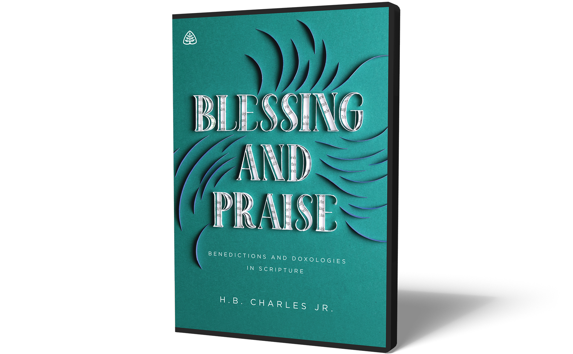 Blessing and Praise: Benedictions & Doxologies in Scripture