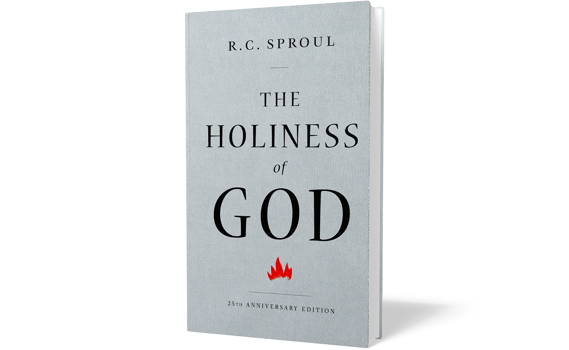 The Holiness of God: 25th Anniversary Edition
