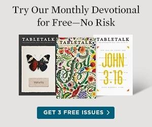 Tabletalk: The Devotional Magazine of Ligonier Ministries