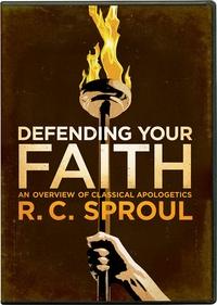Defending Your Faith: R C  Sproul - DVD, Teaching Series
