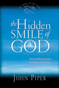 The Hidden Smile Of God The Fruit Of Affliction In The border=